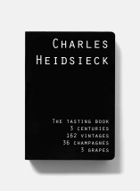 The Tasting Book Charles Heidsieck